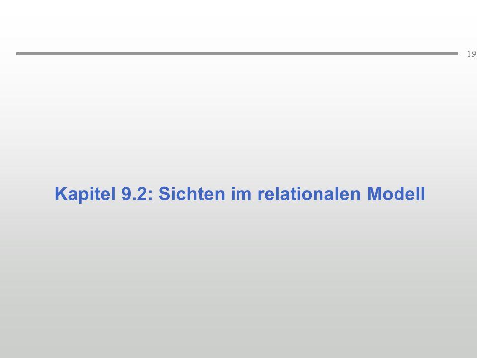 Kapitel 9.2: Sichten im relationalen Modell