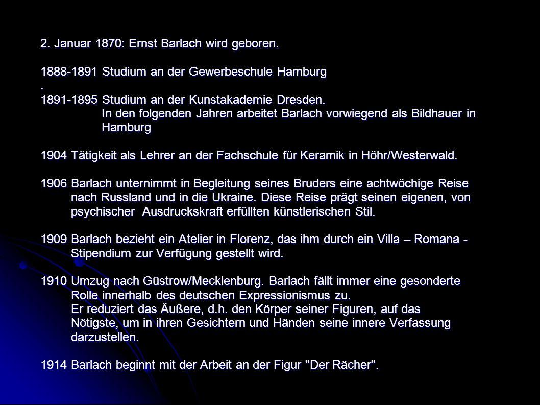 2. Januar 1870: Ernst Barlach wird geboren.