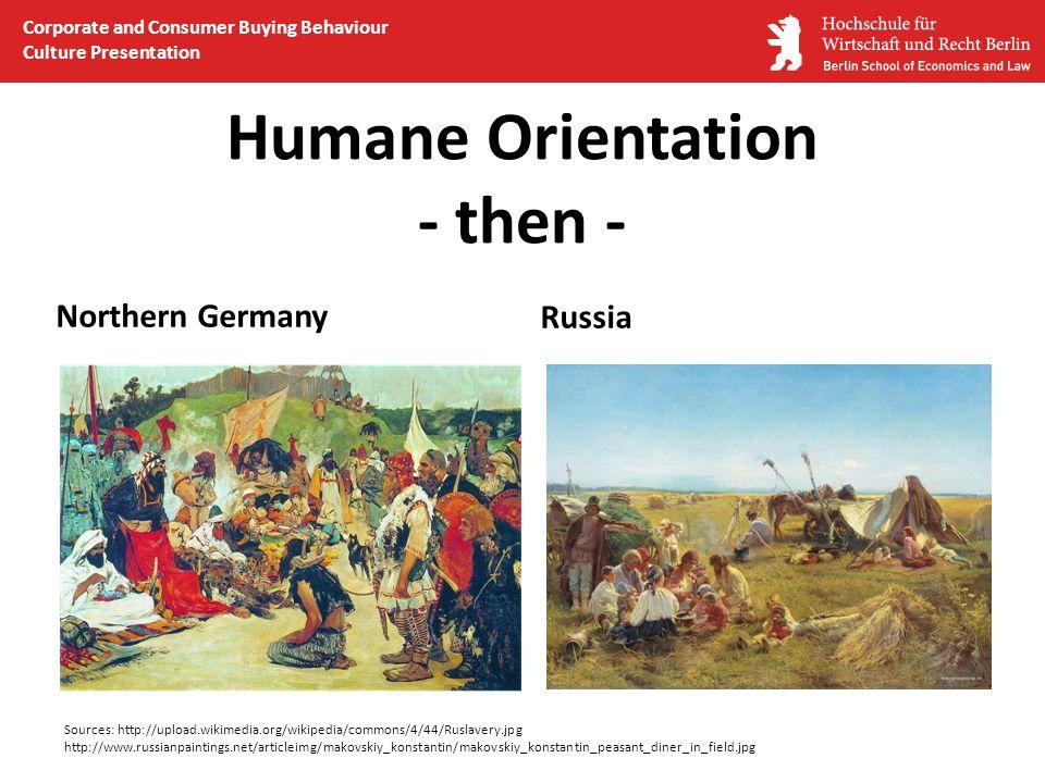 Humane Orientation - then -