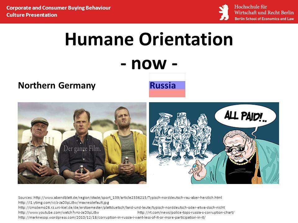 Humane Orientation - now -