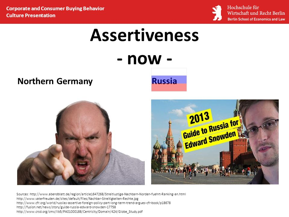 Assertiveness - now - Northern Germany Russia