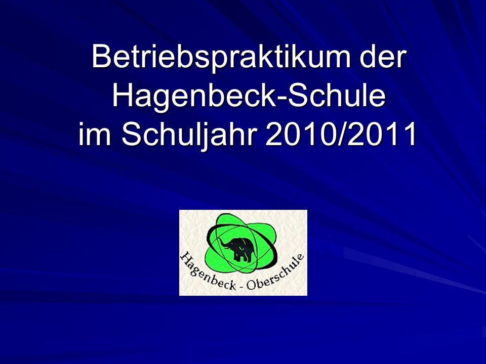 Betriebspraktikum der Hagenbeck-Schule im Schuljahr 2010/2011