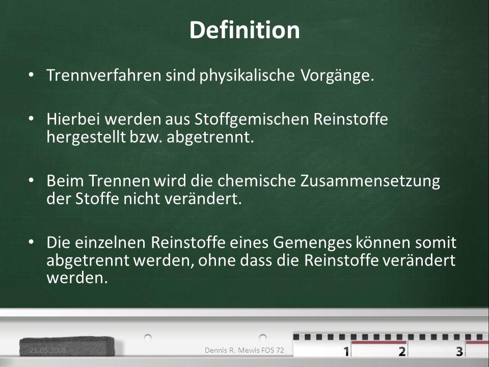 Definition Trennverfahren sind physikalische Vorgänge.