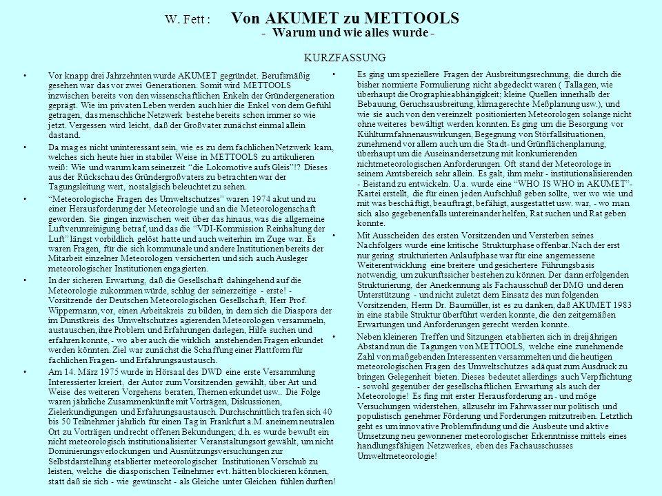 W. Fett :. Von AKUMET zu METTOOLS. - Warum und wie alles wurde -