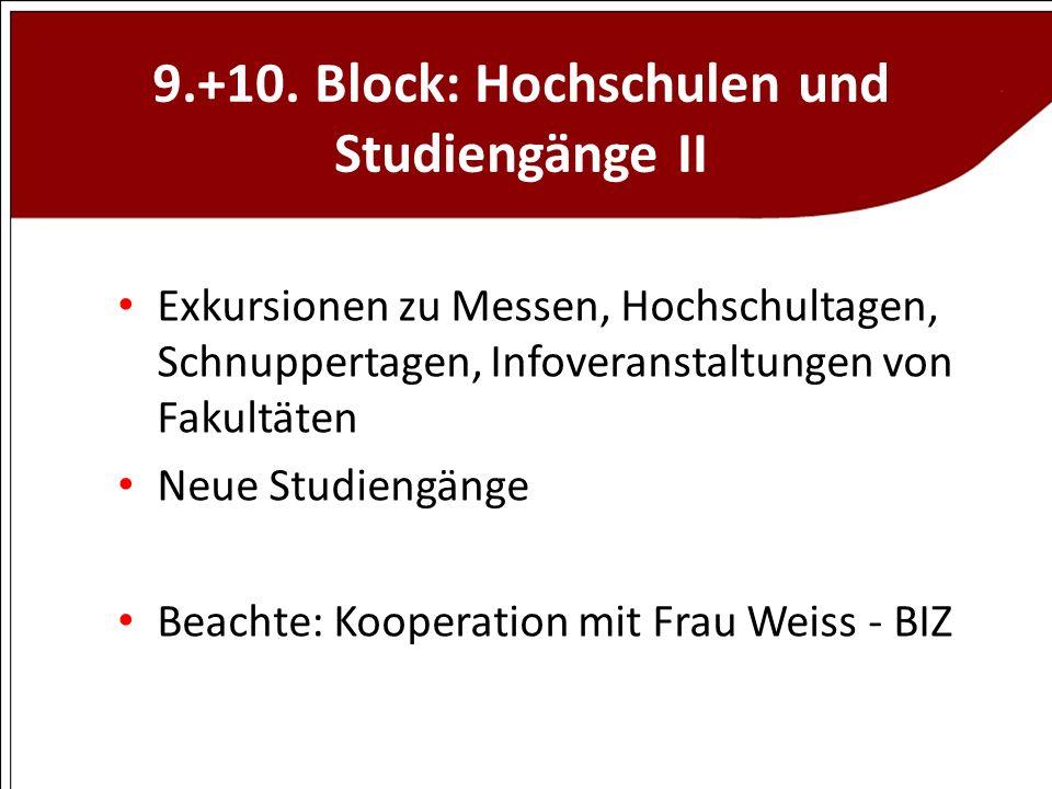 9.+10. Block: Hochschulen und Studiengänge II