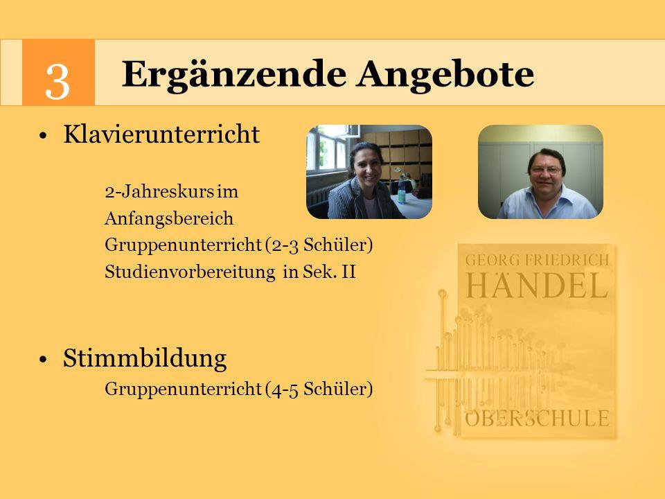 3 Ergänzende Angebote Klavierunterricht Stimmbildung 2-Jahreskurs im