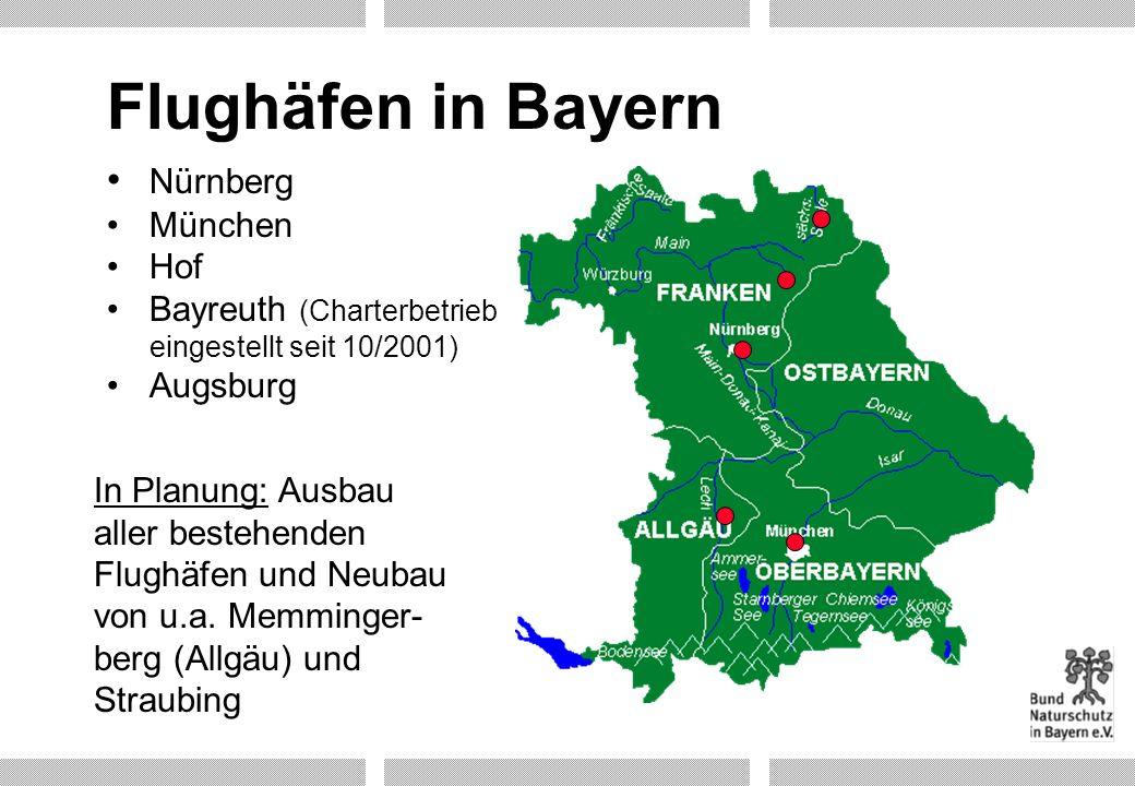 Flughäfen in Bayern Nürnberg München Hof Bayreuth (Charterbetrieb