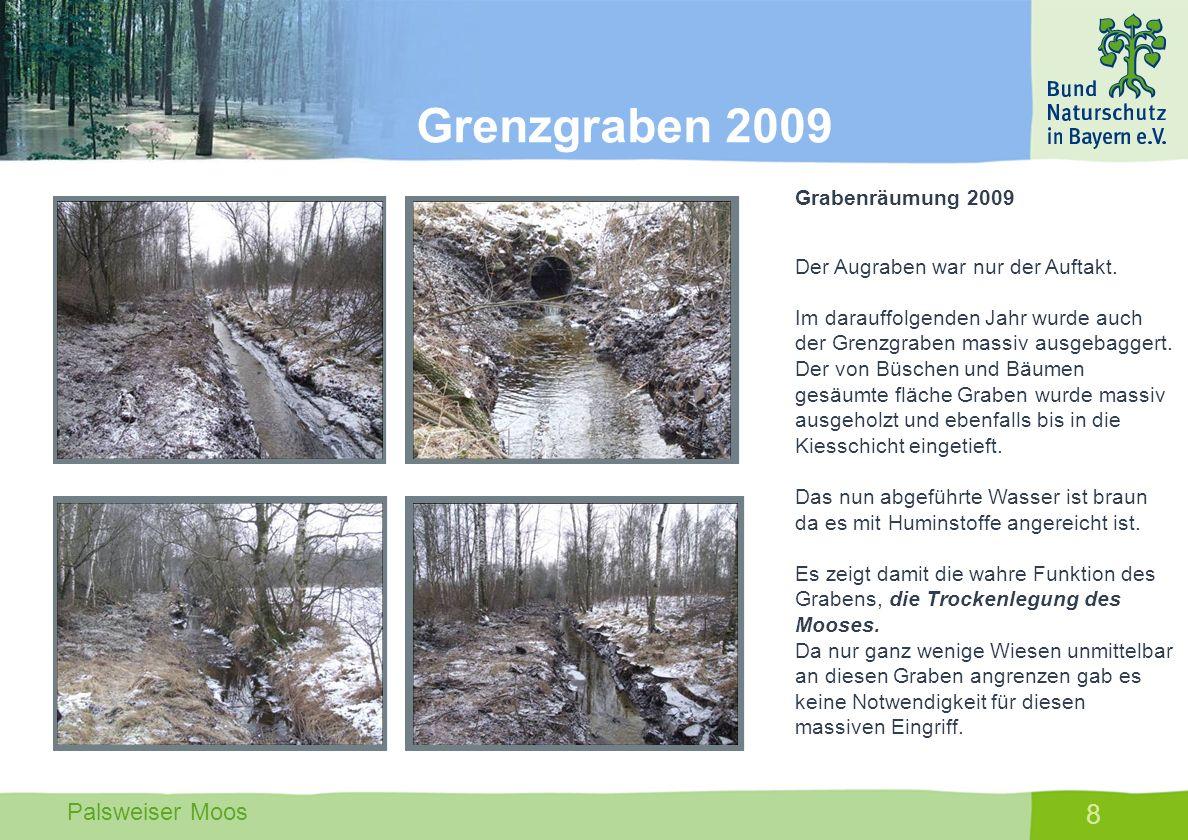 Grenzgraben 2009 Grabenräumung 2009 Der Augraben war nur der Auftakt.