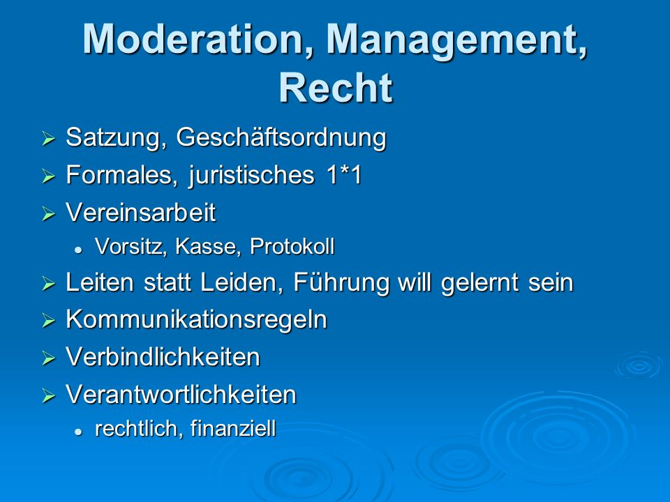 Moderation, Management, Recht