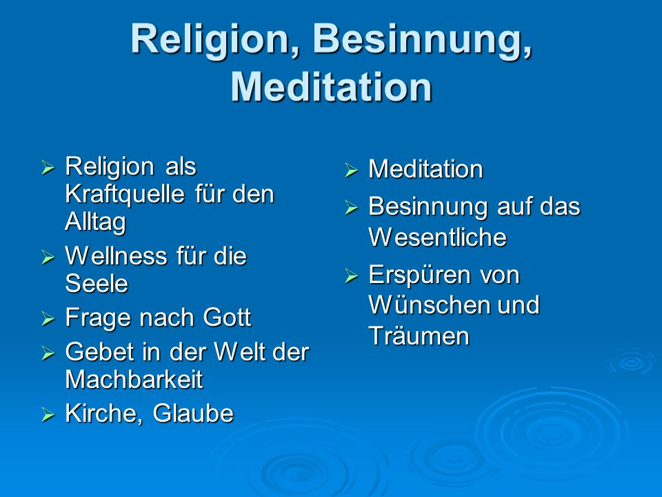 Religion, Besinnung, Meditation