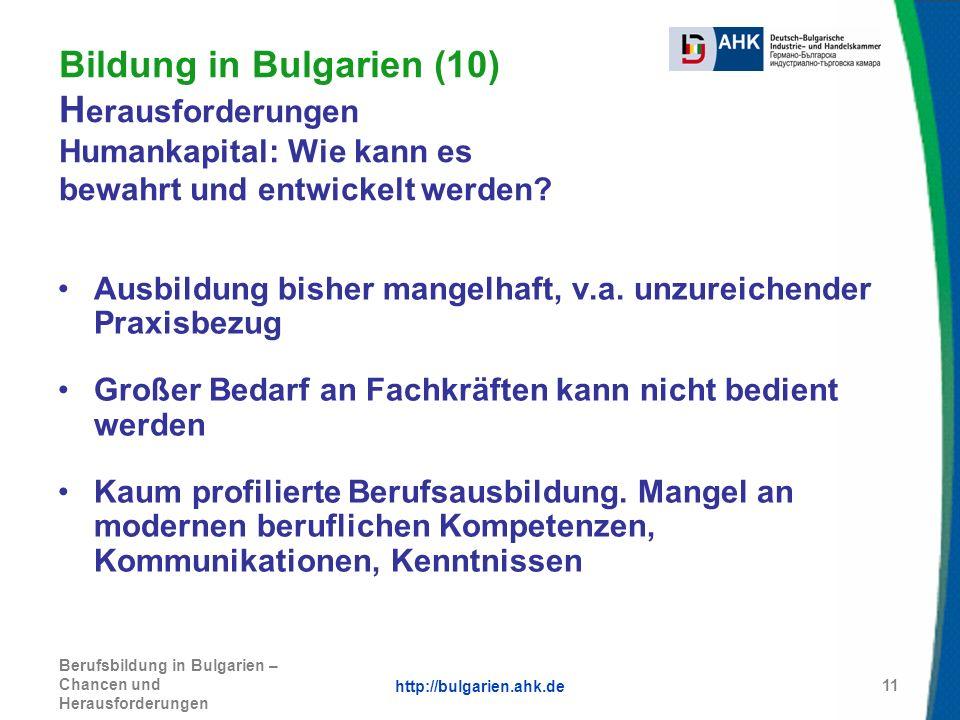Bildung in Bulgarien (10) Herausforderungen Humankapital: Wie kann es bewahrt und entwickelt werden