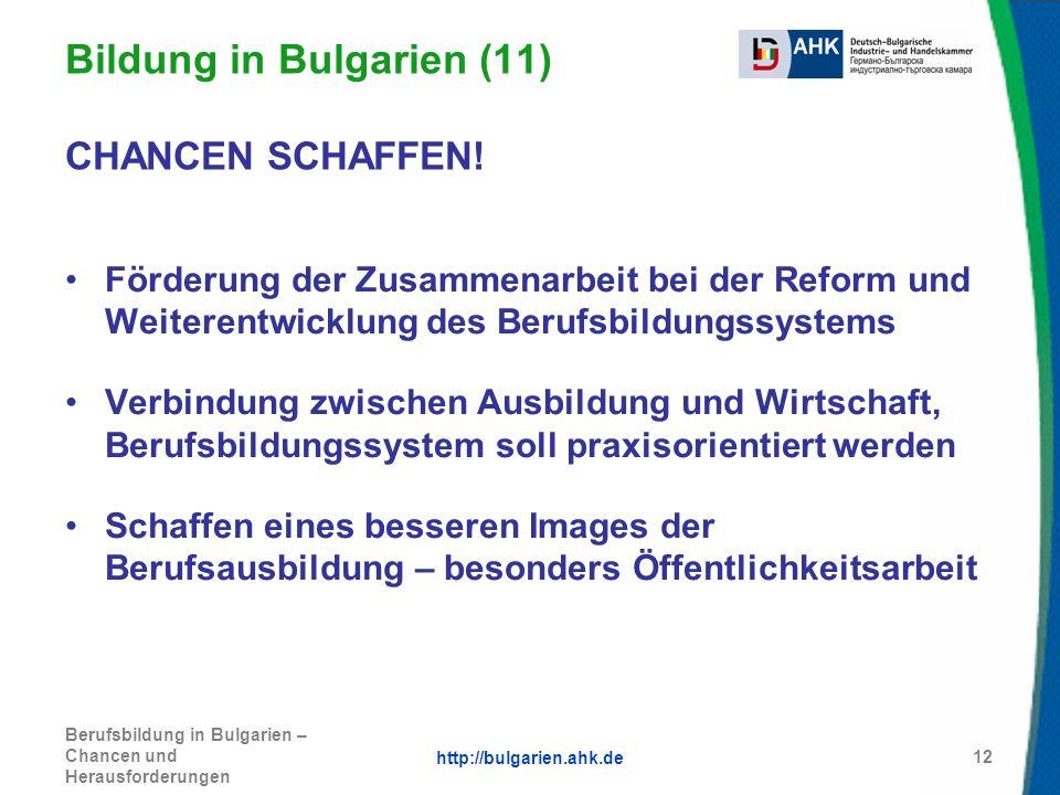 Bildung in Bulgarien (11) CHANCEN SCHAFFEN!