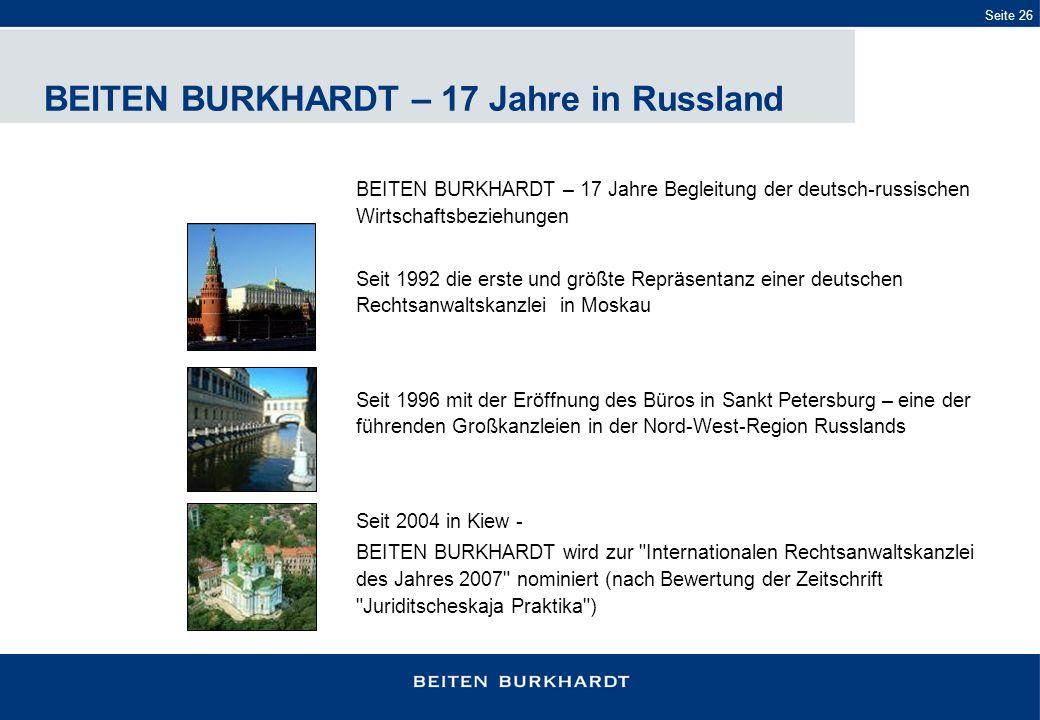 BEITEN BURKHARDT – 17 Jahre in Russland