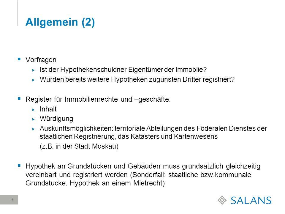 Allgemein (2) Vorfragen Register für Immobilienrechte und –geschäfte: