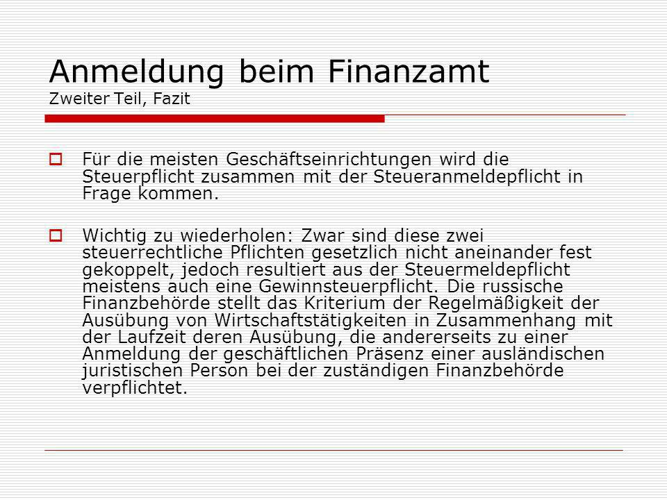 Anmeldung beim Finanzamt Zweiter Teil, Fazit