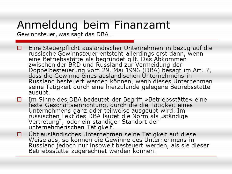 Anmeldung beim Finanzamt Gewinnsteuer, was sagt das DBA…