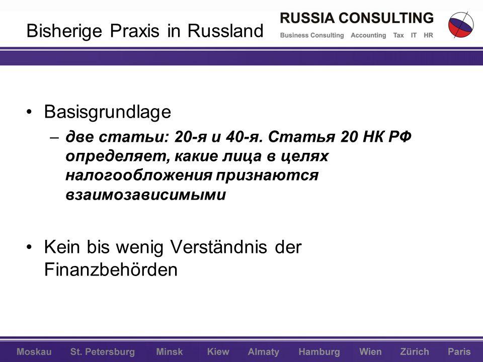 Bisherige Praxis in Russland