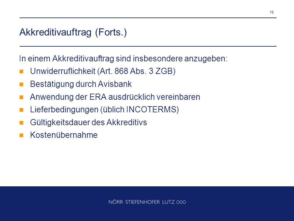 Akkreditivauftrag (Forts.)