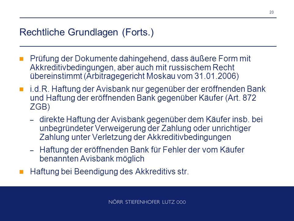 Rechtliche Grundlagen (Forts.)