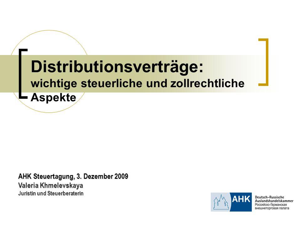 Distributionsverträge: wichtige steuerliche und zollrechtliche Aspekte