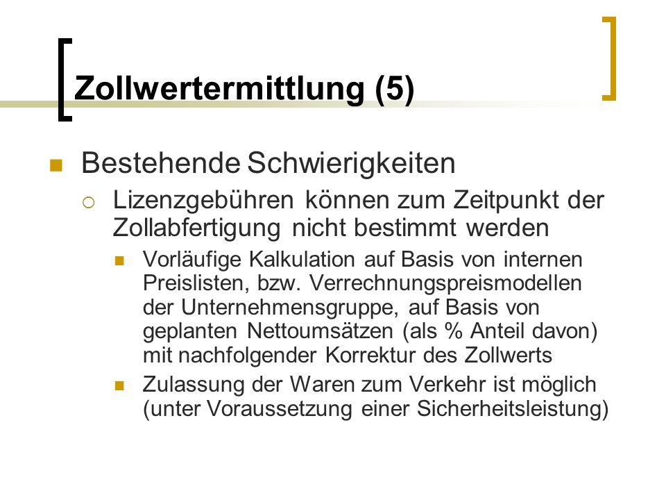 Zollwertermittlung (5)