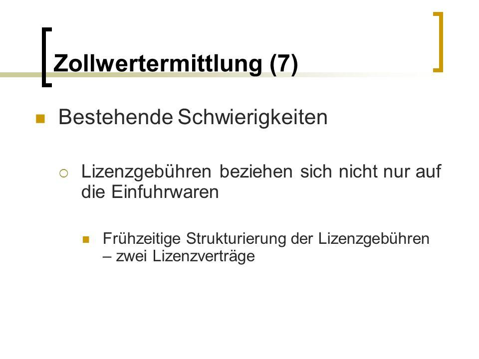 Zollwertermittlung (7)