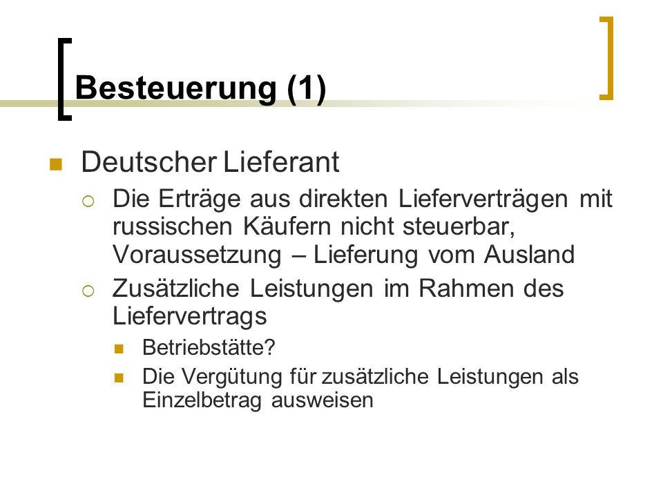 Besteuerung (1) Deutscher Lieferant
