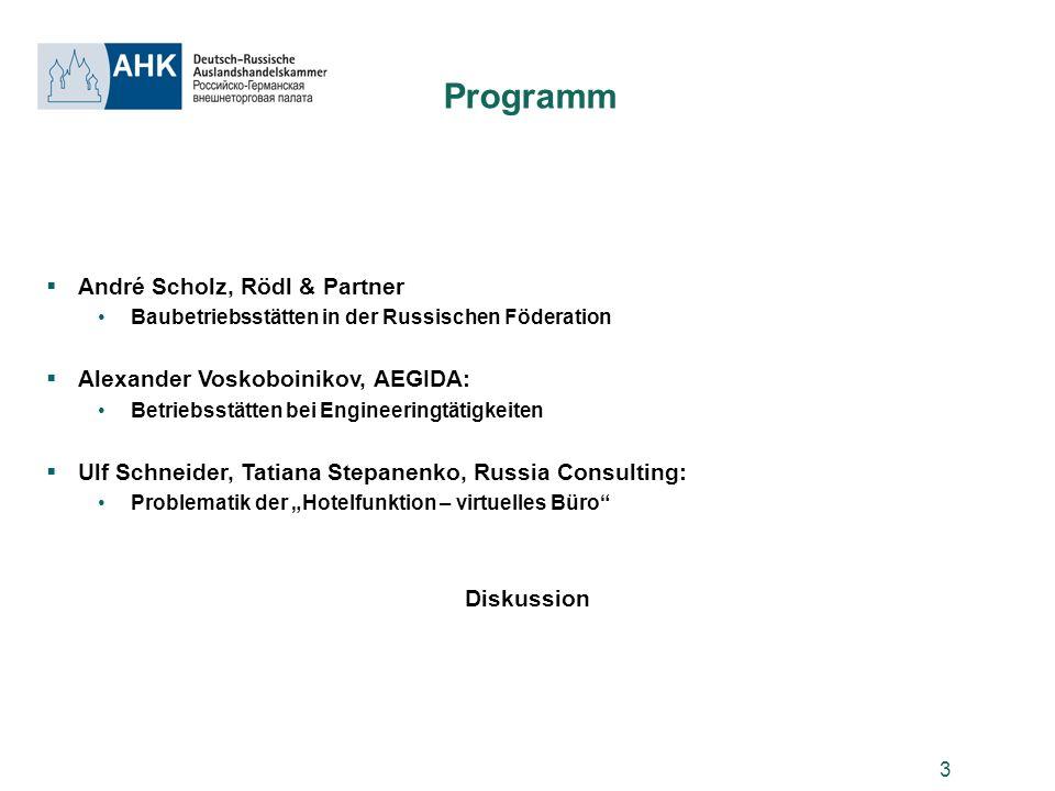 Programm André Scholz, Rödl & Partner Alexander Voskoboinikov, AEGIDA: