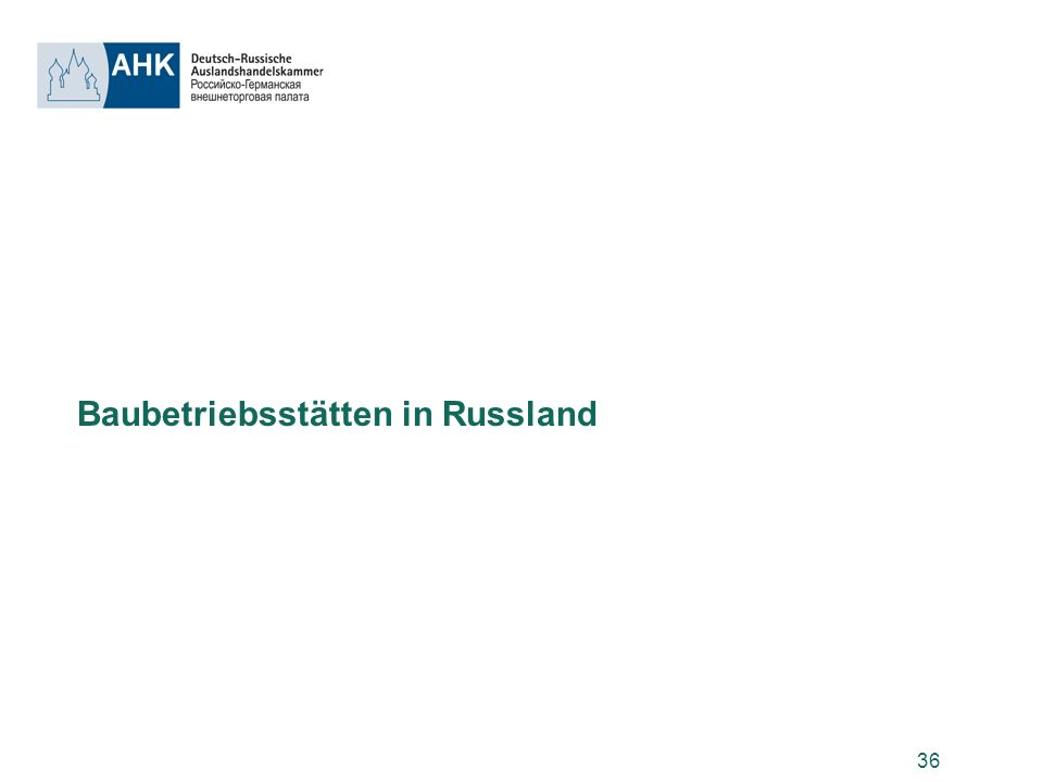 Baubetriebsstätten in Russland