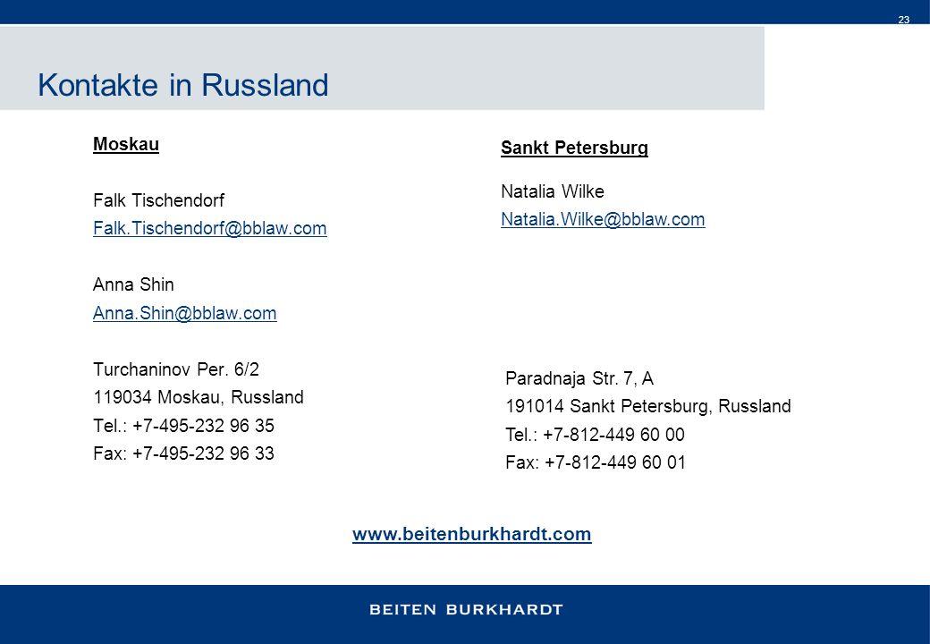Kontakte in Russland www.beitenburkhardt.com Moskau Sankt Petersburg