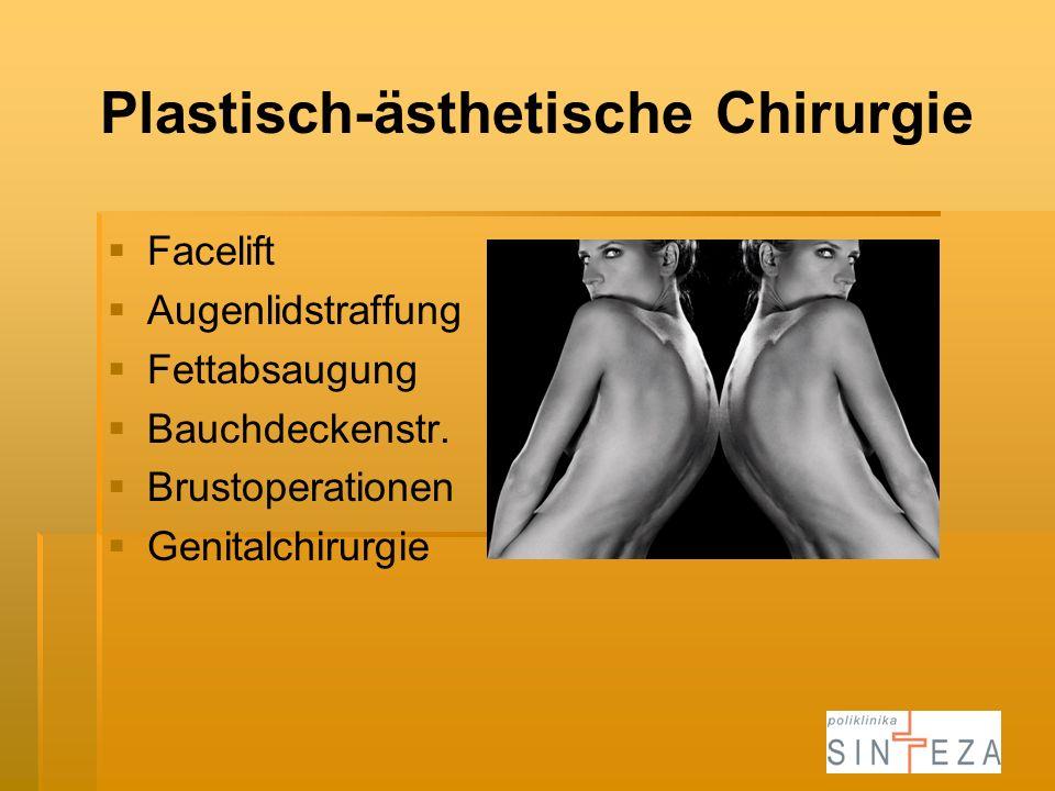 Plastisch-ästhetische Chirurgie