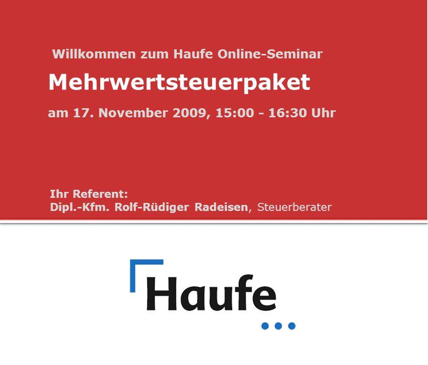 Mehrwertsteuerpaket Willkommen zum Haufe Online-Seminar