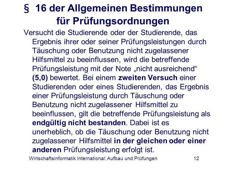 § 16 der Allgemeinen Bestimmungen für Prüfungsordnungen