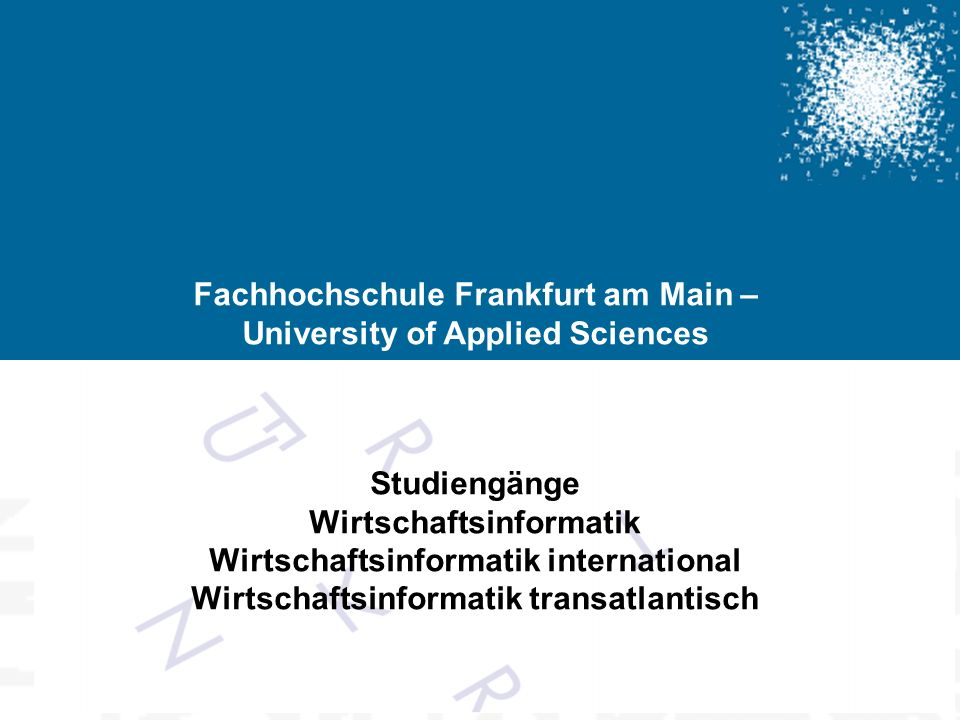 Fachhochschule Frankfurt am Main – University of Applied Sciences