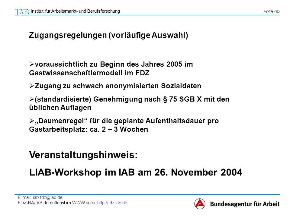 Veranstaltungshinweis: LIAB-Workshop im IAB am 26. November 2004