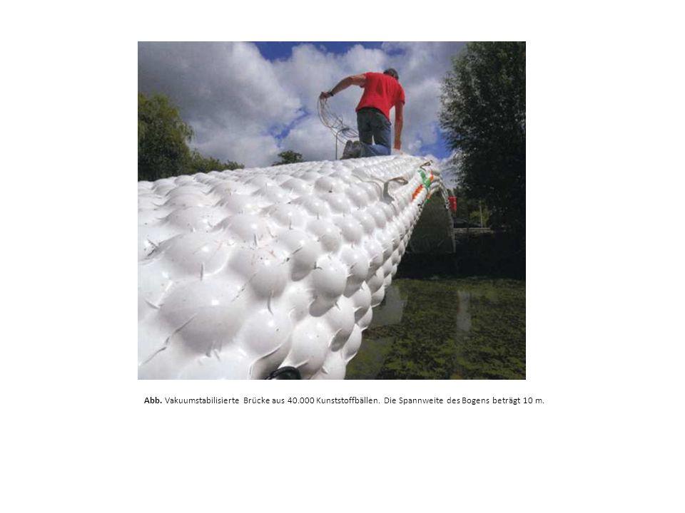 Abb. Vakuumstabilisierte Brücke aus 40. 000 Kunststoffbällen