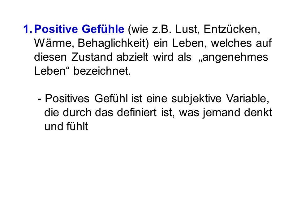 Positive Gefühle (wie z. B