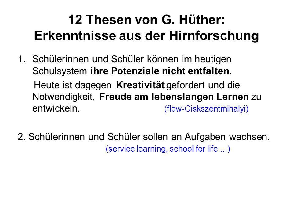 12 Thesen von G. Hüther: Erkenntnisse aus der Hirnforschung