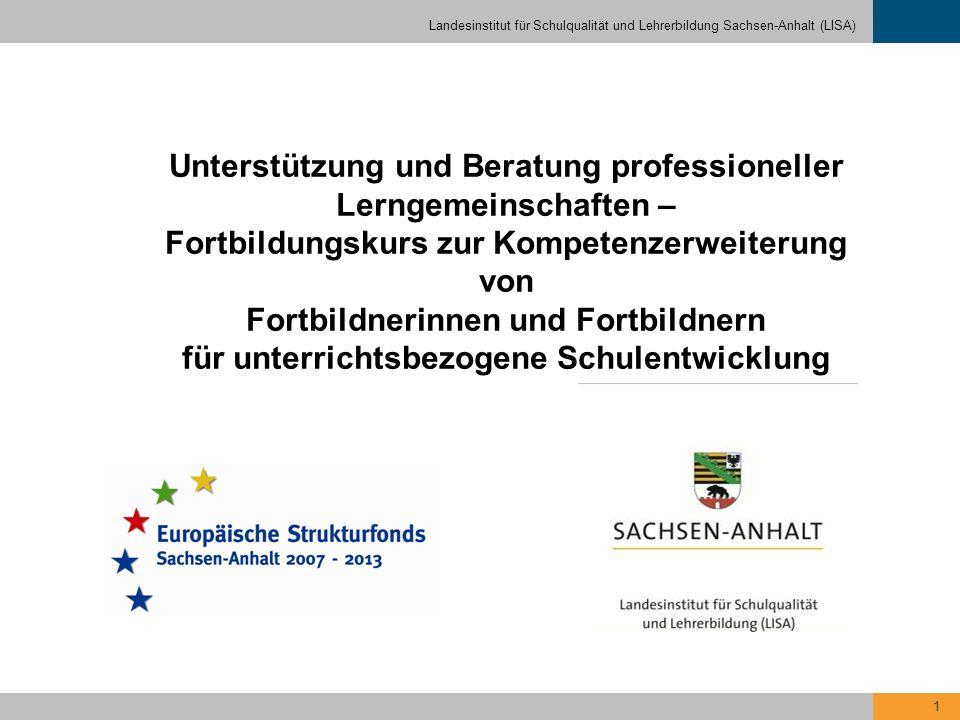 Unterstützung und Beratung professioneller Lerngemeinschaften – Fortbildungskurs zur Kompetenzerweiterung von Fortbildnerinnen und Fortbildnern für unterrichtsbezogene Schulentwicklung