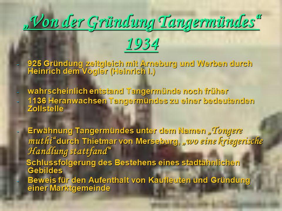 """""""Von der Gründung Tangermündes 1934"""