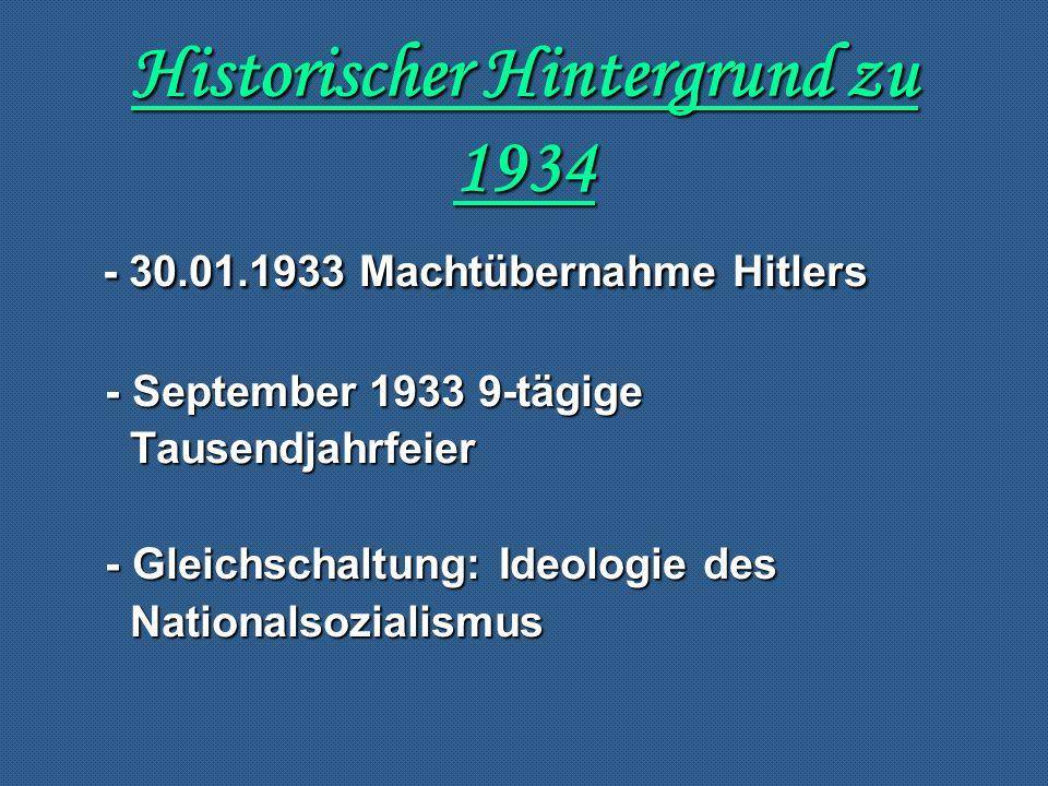 Historischer Hintergrund zu 1934