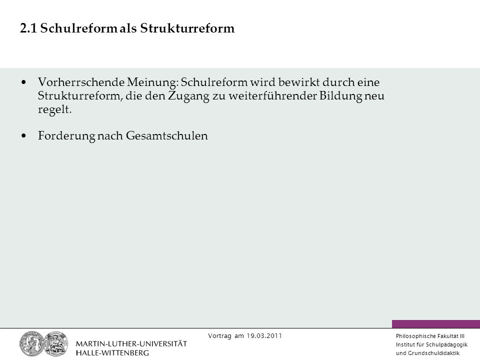 2.1 Schulreform als Strukturreform