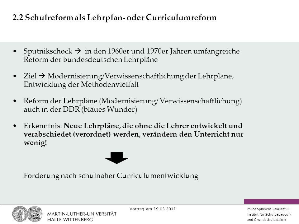 2.2 Schulreform als Lehrplan- oder Curriculumreform