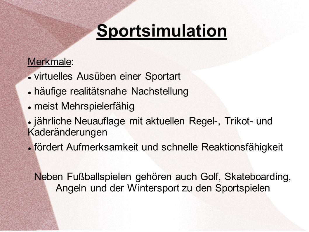 Sportsimulation Merkmale: virtuelles Ausüben einer Sportart