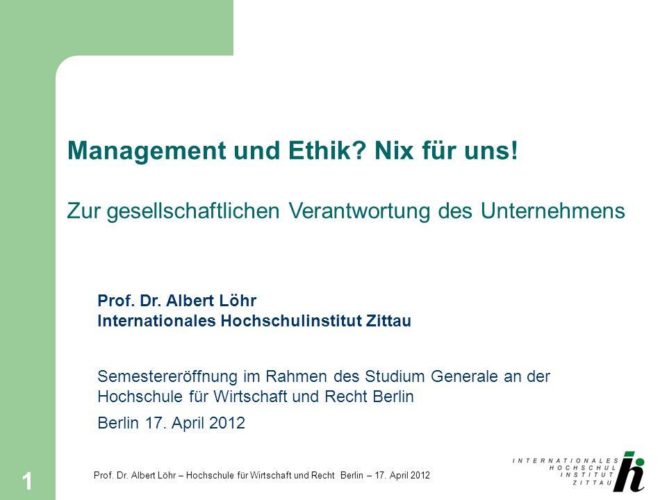 Management und Ethik. Nix für uns