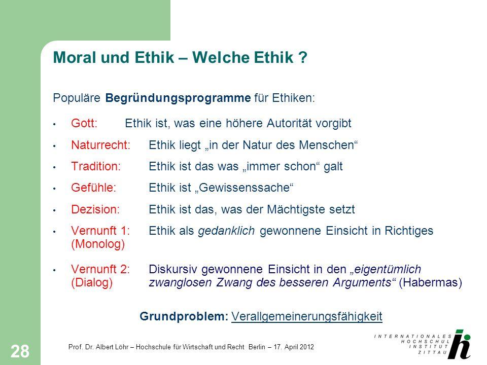 Moral und Ethik – Welche Ethik