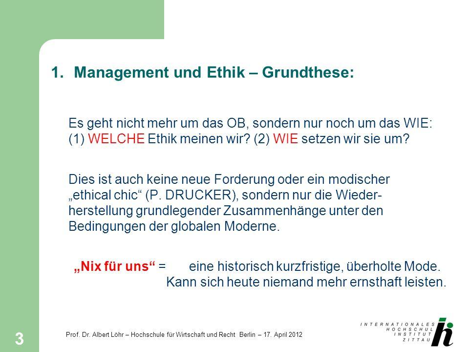 1. Management und Ethik – Grundthese: