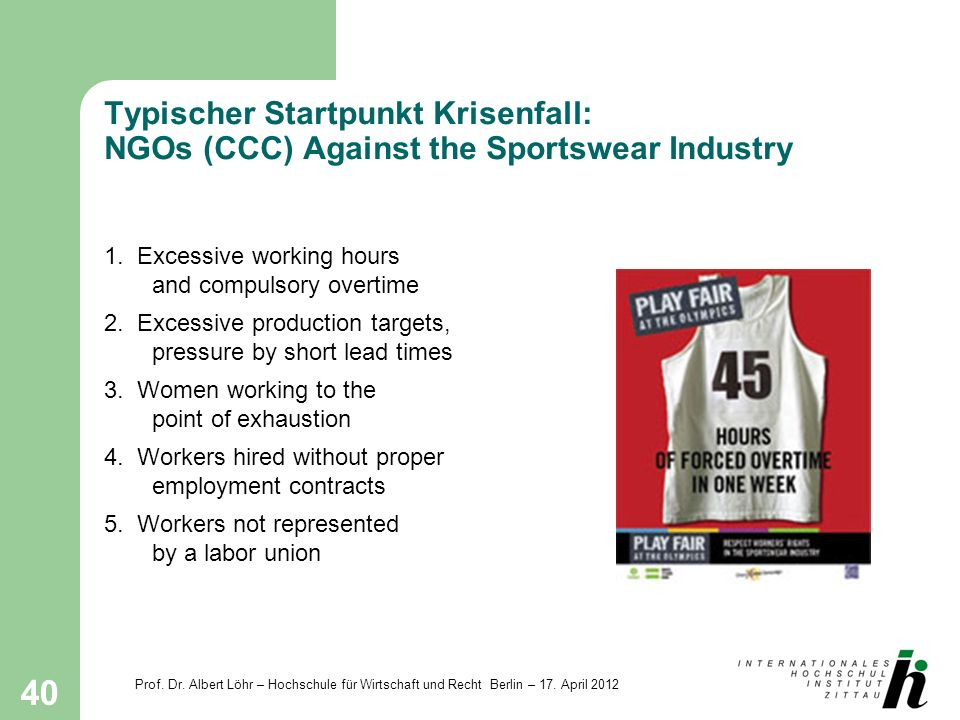 Typischer Startpunkt Krisenfall: NGOs (CCC) Against the Sportswear Industry