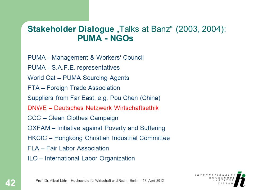 "Stakeholder Dialogue ""Talks at Banz (2003, 2004): PUMA - NGOs"