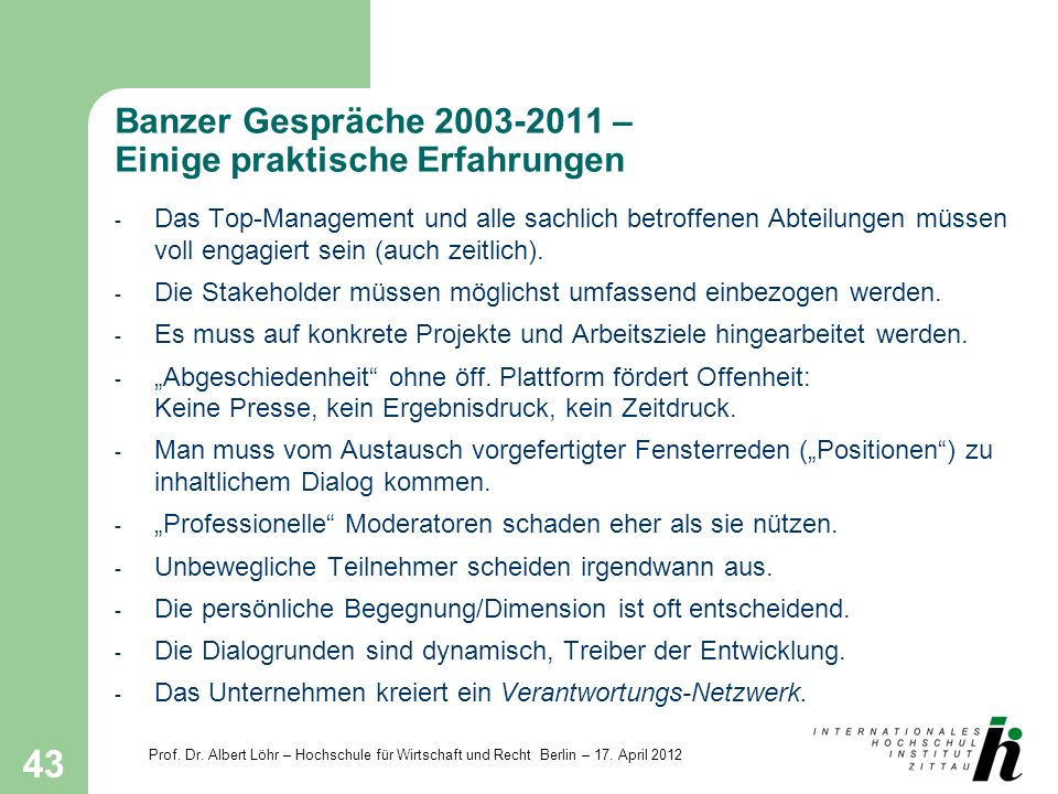 Banzer Gespräche 2003-2011 – Einige praktische Erfahrungen